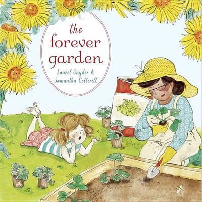 The Forever Garden by Laurel Snyder