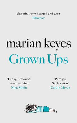 Grown Ups: The Sunday Times No 1 Bestseller 2020 by Marian Keyes