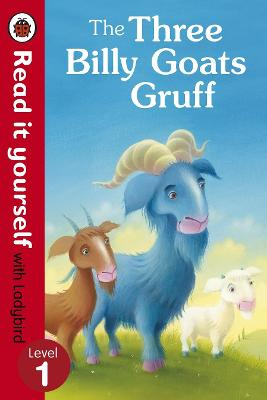 Three Billy Goats Gruff - Read it yourself with Ladybird by