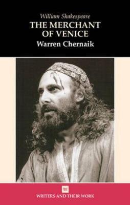 Merchant of Venice by Warren Chernaik