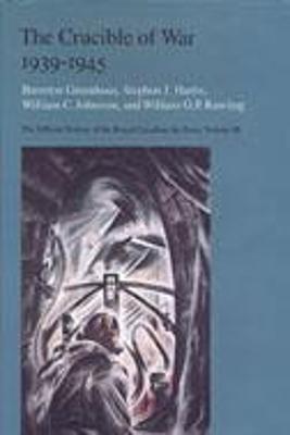 Crucible of  War, 1939-1945 by Brereton Greenhous