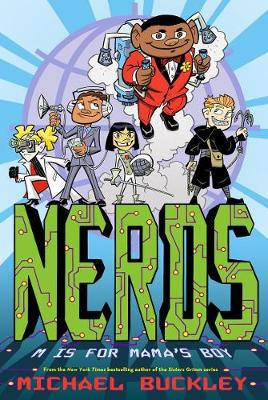 Nerds 2: M is for Mama's Boy by Michael Buckley