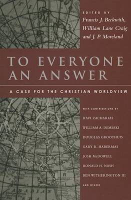 To Everyone an Answer by Francis J. Beckwith