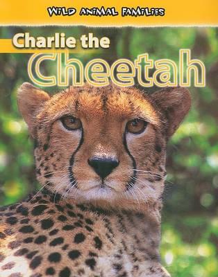 Charlie the Cheetah by Jan Latta