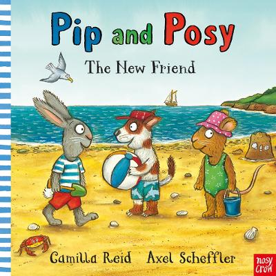 Pip and Posy: The New Friend by Axel Scheffler