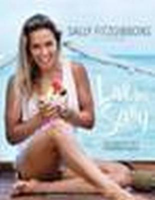 Live Like Sally by Sally Fitzgibbons