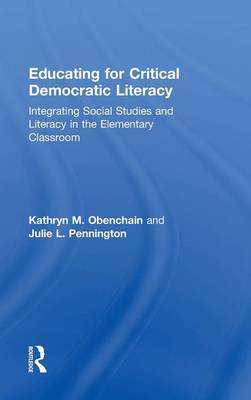 Educating for Critical Democratic Literacy by Kathryn M. Obenchain
