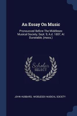 An Essay on Music by John Hubbard