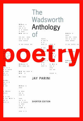 The Wadsworth Anthology of Poetry, Shorter Edition (with Poetry 21  CD-ROM) by Jay Parini