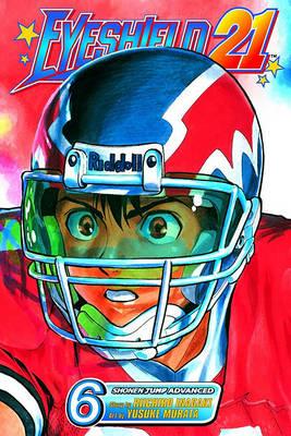 Eyeshield 21, Vol. 6 by Riichiro Inagaki