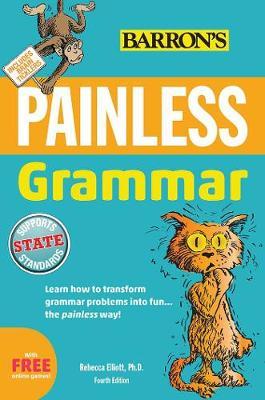 Painless Grammar by Rebecca Elliott