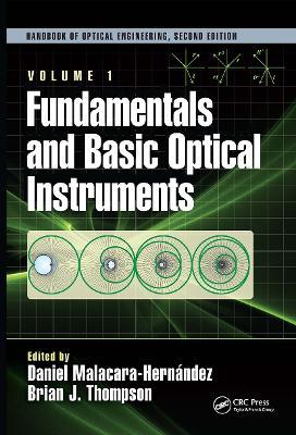Fundamentals and Basic Optical Instruments by Daniel Malacara Hernandez