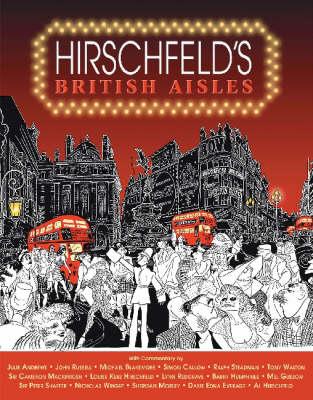 Hirschfeld's British Aisles by Al Hirschfeld