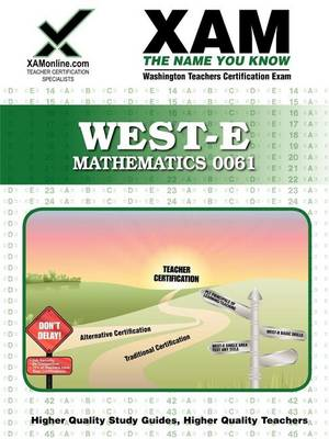West-E/Praxis II 0061 Mathematics Teacher Certification Exam by Xamonline