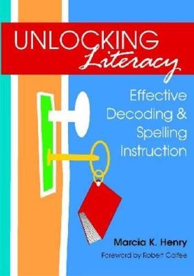 Unlocking Literacy by Marcia K. Henry