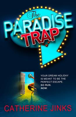 The Paradise Trap by Catherine Jinks