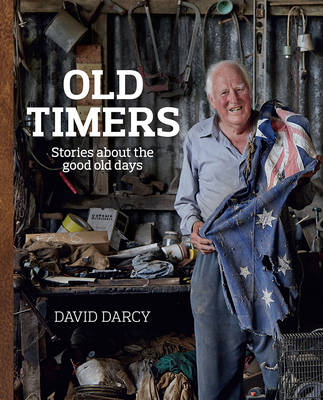 Old Timers by David Darcy