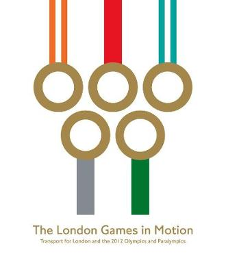 London Games in Motion by Transport for London