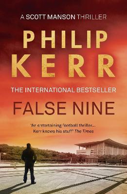 False Nine by Philip Kerr