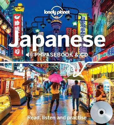 Lonely Planet Japanese Phrasebook and CD by Lonely Planet