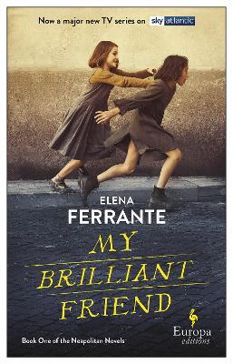 My Brilliant Friend (tv Tie-in) by Elena Ferrante