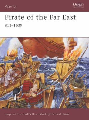 Pirate of the Far East: 941-1644 by Stephen Turnbull
