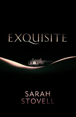 Exquisite by Sarah Stovell