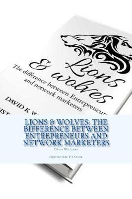 Lions & Wolves by David K. Williams
