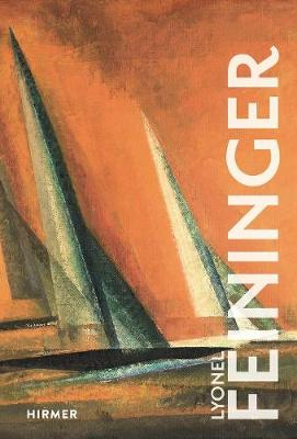 Lyonel Feininger by Ulrich Luckhardt