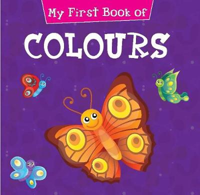 My First Book of Colours by Pegasus