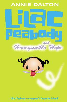 Lilac Peabody and Honeysuckle Hope by Annie Dalton
