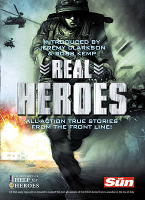 Real Heroes by Jeremy Clarkson