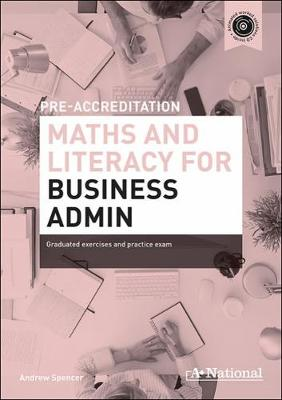 A+ National Pre-accreditation Maths and Literacy for Business Admin book