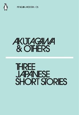 Three Japanese Short Stories by Ryunosuke Akutagawa