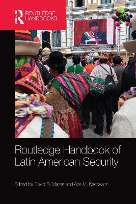 Routledge Handbook of Latin American Security by David R. Mares