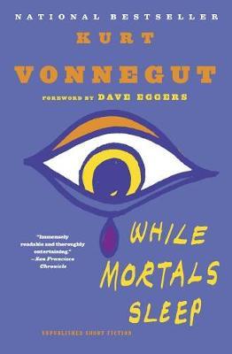 While Mortals Sleep by Kurt Vonnegut