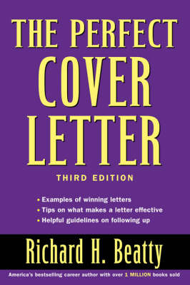 Perfect Cover Letter, Third Edition book