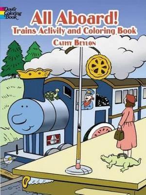 All Aboard! Trains by Cathy Beylon