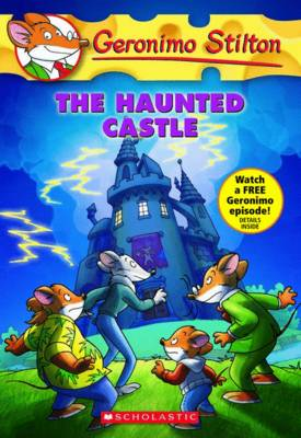Geronimo Stilton #46: The Haunted Castle by Geronimo Stilton