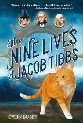 Nine Lives of Jacob Tibbs by Cylin Busby