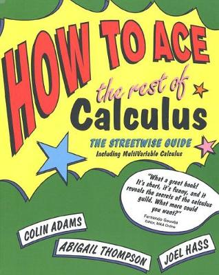 How to Ace the Rest of Calculus book