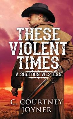 These Violent Times book