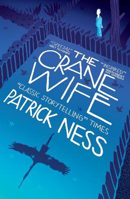 Crane Wife by Patrick Ness