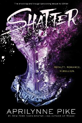 Shatter by Aprilynne Pike