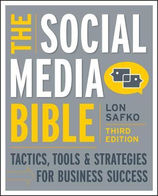 The Social Media Bible by Lon Safko
