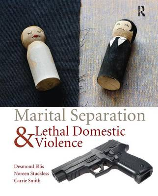 Marital Separation and Lethal Domestic Violence book