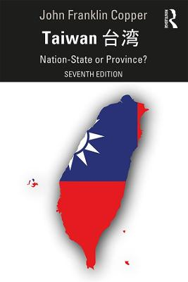 Taiwan: Nation-State or Province? book