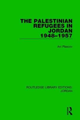 Palestinian Refugees in Jordan 1948-1957 by Avi Plascov