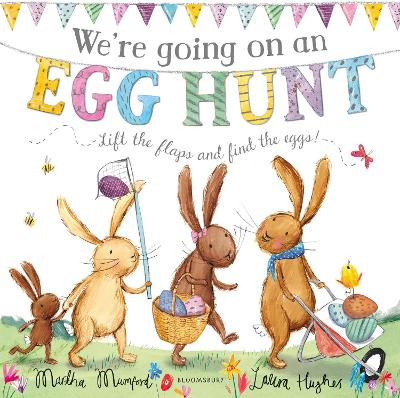 We're Going on an Egg Hunt: Board Book by Martha Mumford