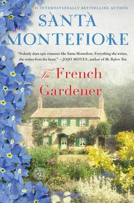 The French Gardener by Santa Montefiore